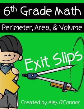 Exit Slips: Perimeter, Area, and Volume - 6th Grade Math
