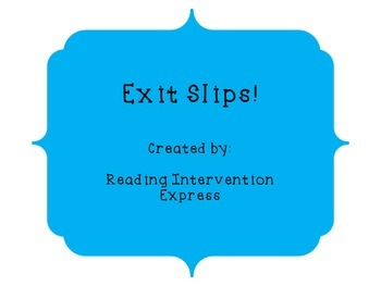 Exit Slips: Ready to Use!