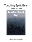 """Exit Slips: """"Touching Spirit Bear"""""""