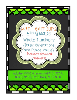 Exit Slips: Whole Numbers {Basic Operations and Place Valu