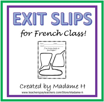 Exit Slips for French Class