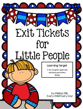 Kindergarten Common Core Exit Tickets for Little People: Letter Recognition