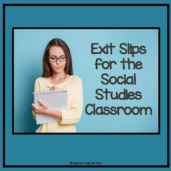 Exit Slips in the Social Studies Classroom