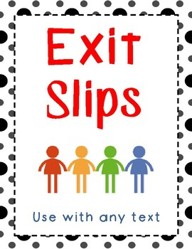 Exit Slips - use with any text