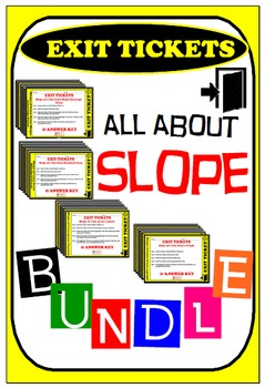 Exit Ticket - BUNDLE All about slope (16 Exit Tickets = 64 Questions)