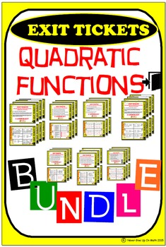 Exit Ticket - BUNDLE QUADRATIC FUNCTIONS (32 Exit Tickets)