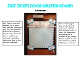 Exit Ticket Bulletin Board