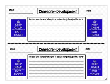 Exit Ticket: Character Development (Change in thoughts and feelings)