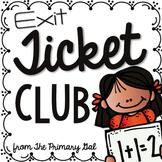 Exit Ticket Club