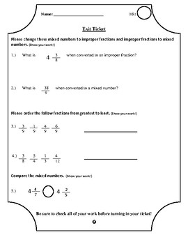 Exit Ticket - Converting Mixed Numbers & Improper and Ordering Fractions