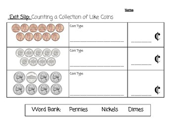 Exit Ticket: Counting a Collection of Like Coins
