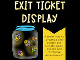 Exit Ticket Bulletin Board Display {Parking Lot} - Firefly/Camping