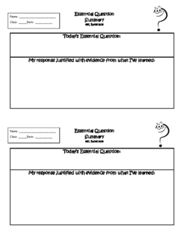 Exit Ticket Essential Question Summary or Interactive Notebook Output