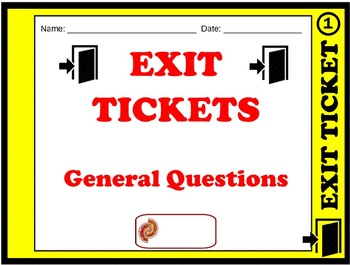 Exit Ticket - General Questions (ALL SUBJECTS)
