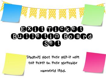 Exit Ticket Interactive Bulletin Board Set IPad Themed