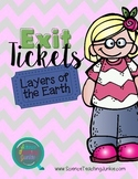 Exit Ticket (Exit Slip)- Layers of the Earth
