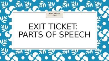 Exit Ticket: Parts of Speech