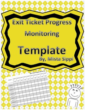 Exit Ticket Progress Monitoring Template
