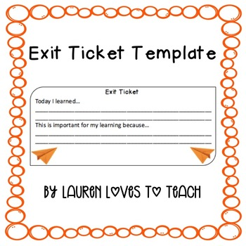 Exit Ticket Template By Lauren Loves To Teach  Teachers Pay Teachers
