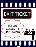 Exit Ticket for any lesson