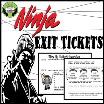 Exit Tickets Ninja Style  FOR ALL SUBJECTS