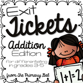 Addition Exit Tickets {Exit Slips for Quick Assessments}