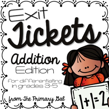 Addition Exit Tickets