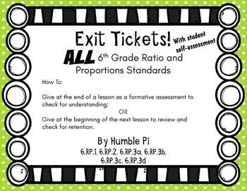 Exit Tickets-All 6th Grade Ratio and Proportions Standards