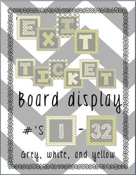 Exit Tickets Bulletin Board Yellow and Grey Coordinating Colors
