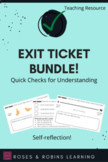 Exit Tickets - Bundle of Printable (and Editable) Forms