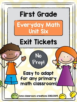 Exit Tickets First Grade (Everyday Math Unit 6)