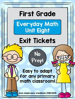 Exit Tickets First Grade (Everyday Math Unit 8)