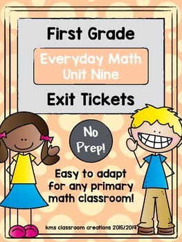 Exit Tickets First Grade (Everyday Math Unit 9)