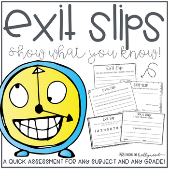 Exit Tickets - For ANY subject & ANY grade!