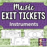 Music Exit Tickets INSTRUMENTS