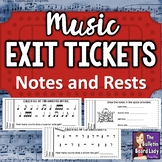 Music Exit Tickets NOTES and RESTS