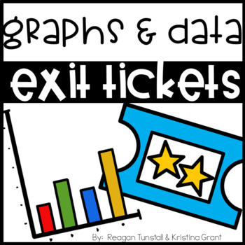 Exit Tickets Graphs and Data First Grade