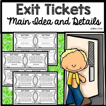 Exit Tickets: Main Idea