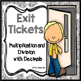 Exit Tickets: Multiplication and Division with Decimals