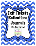 Exit Tickets, Reflections & Journals for Any Subject