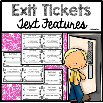 Exit Tickets: Text Features