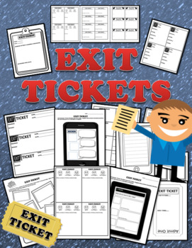 Exit Tickets There are 14 different styles to end your class successfully!