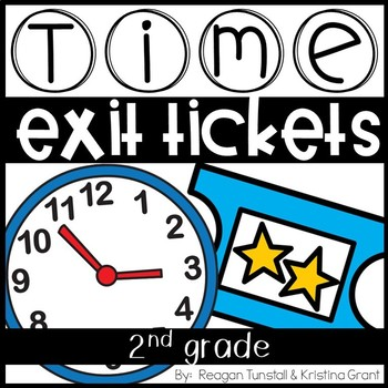 Exit Tickets Time for Second Grade