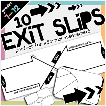 Exit Tickets and Out the Door Slips