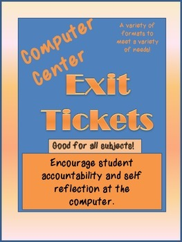 Exit Tickets for Computer Centers