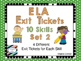 Exit Tickets for English Language Arts Skills Set 2--10 Skills Covered