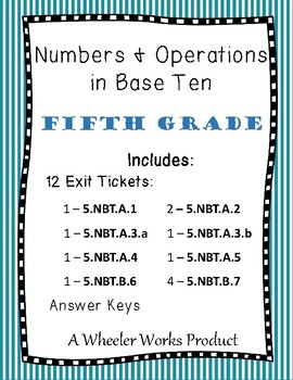 Exit Tickets for Fifth Grade, Numbers and Operations in Base Ten, Common Core