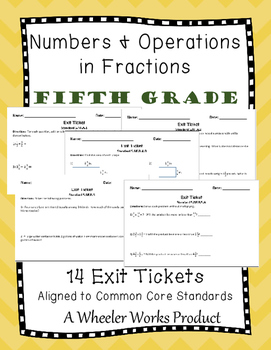 Exit Tickets for Fifth Grade, Numbers and Operations in Fractions, Common Core