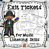 Exit Tickets for Listening Skills (Elements of Music)