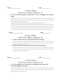Exit Tickets for Lucy Calkins 6th Grade Literary Essay Unit Bend 3